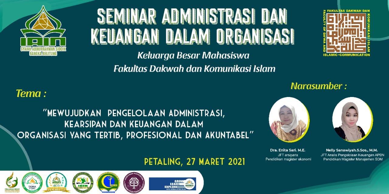 Keluarga Besar Fakultas Dakwah dan Komunikasi Islam (FDKI) adakan Seminar Administrasi dan Keuangan dalam Organisasi