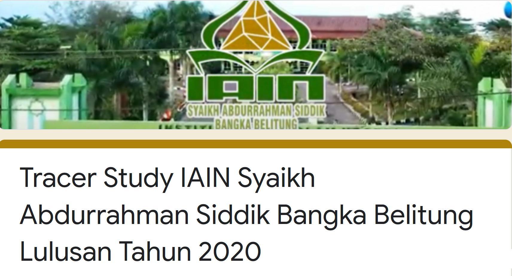 LPM Ajak Alumni Berpartisipasi Mengisi Tracer Study IAIN SAS Babel