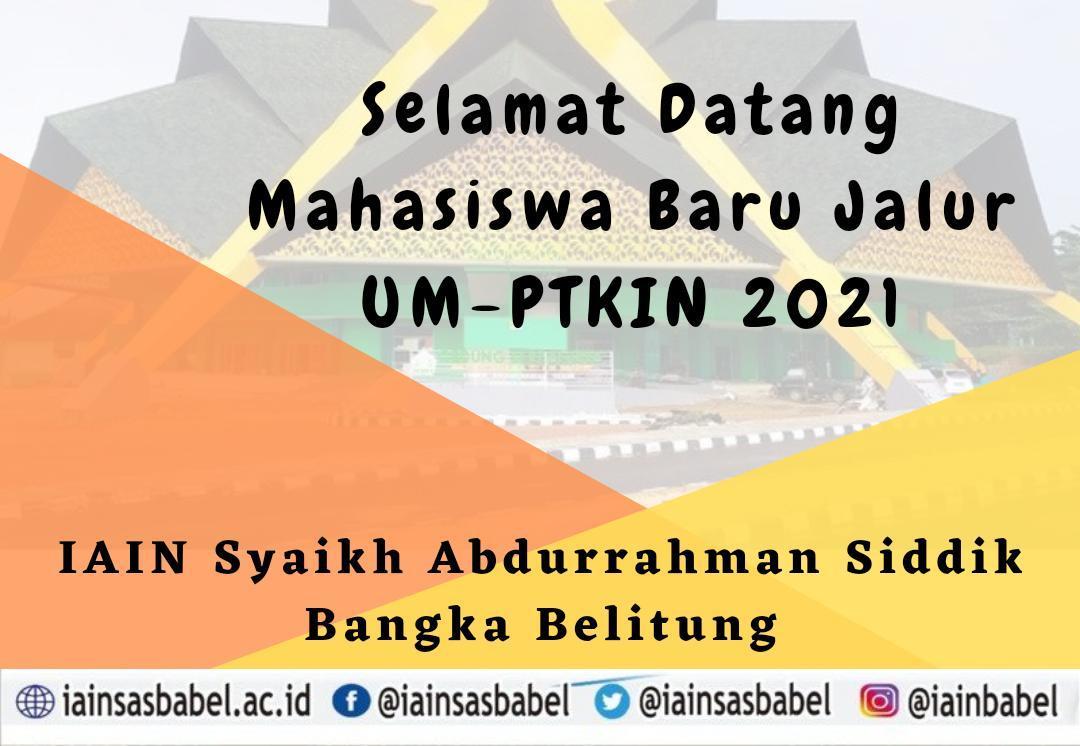 Pengumuman Hasil Seleksi UM-PTKIN IAIN SAS Babel Tahun 2021